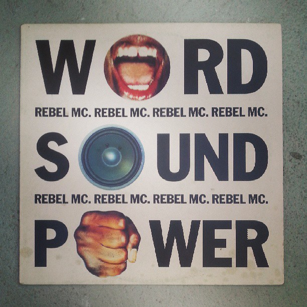 Word. Sound. Power - Rebel MC #albumswhichchangedmylife