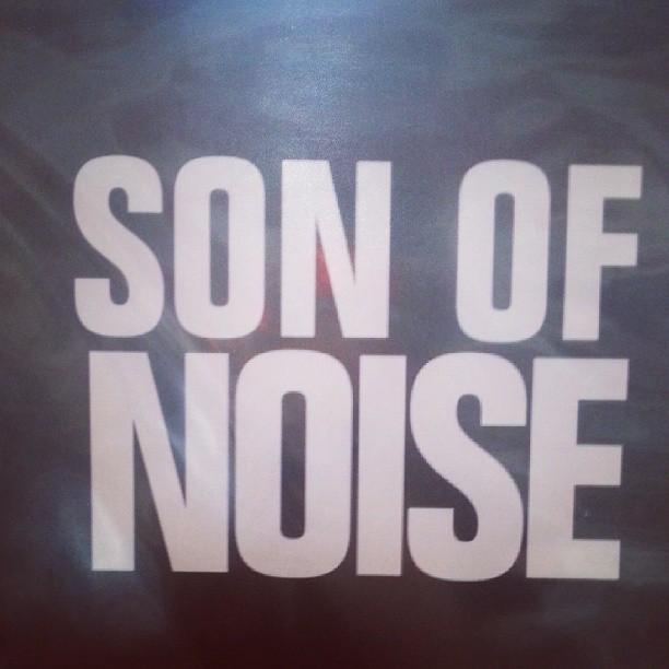 Noise.
